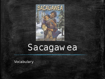 Vocabulary for Sacagawea: Journey's Lesson 20