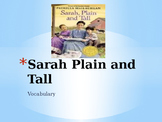 Vocabulary for Sarah Plain and Tall: Journey's Lesson 21