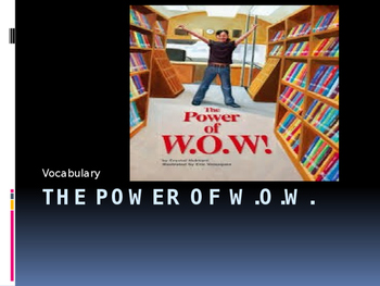 Vocabulary for The Power of W.O.W.: Journey's Lesson 4
