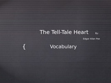 "Vocabulary for ""The Tell- Tale Heart"" by Edgary Allan Poe"