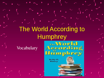 Vocabulary for The World According to Humphrey: Journey's Lessonn 21