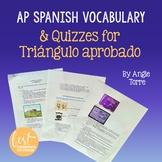 Vocabulary for Triángulo Aprobado for AP Spanish