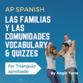 AP Spanish Las familias y las comunidades Vocabulary for Triángulo aprobado