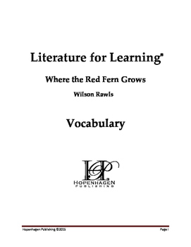 Vocabulary for Where the Red Fern Grows by Wilson Rawls: Literature for Learning