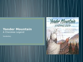 Vocabulary for Yonder Mountain a Cherokee Legend: Journey'