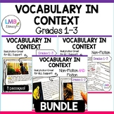 Vocabulary in Context Bundle-Grades 1-3-Non fiction and Fiction Reading Passages