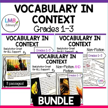 Vocabulary In Context Bundle Grades 1 3 Non Fiction And Fiction Reading Passages
