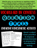 Vocabulary in Context: Engaging Question Trail Activity -- Context Clues