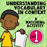 Vocabulary in Context: Practice Using Context Clues Set 1