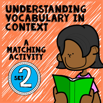Vocabulary in Context: Practice Using Context Clues Set 2