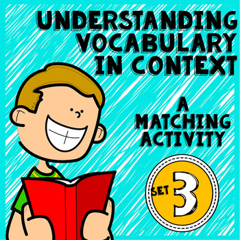 Vocabulary in Context: Practice Using Context Clues Set 3