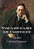 Vocabulary in Context - The Bet by Anton Chekhov