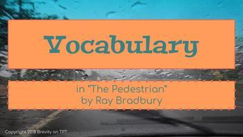 Vocabulary in The Pedestrian by Ray Bradbury Slideshow
