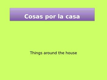 Vocabulary of things around the house in Spanish