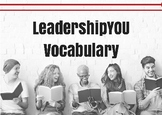 Vocabulary to use with LeadershipYOU by John Shufeldt