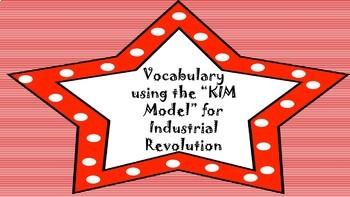 Vocabulary using the K.I.M. Model-Industrial Revolution
