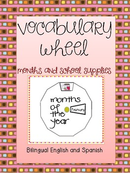 Vocabulary wheel-Months and school supplies