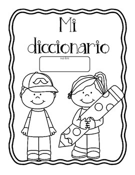 Vocabulary/Writing Student Dictionary:  Spanish