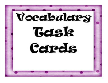 Vocabulay Task Cards