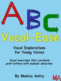 Vocal-Ease Warm-Ups for Young Voices
