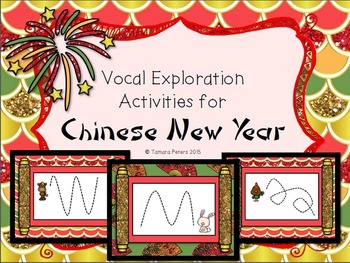 Vocal Exploration Activities for Chinese New Year