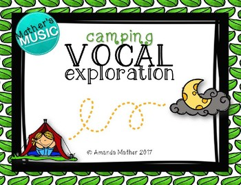 Vocal Exploration - Camping