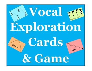 Vocal Exploration Cards for General Music or Chorus Warm-Ups