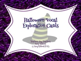 Halloween Music: Vocal Exploration Cards for Halloween