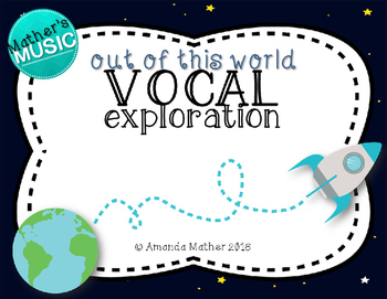 Vocal Exploration - Out of this World
