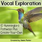 Vocal Exploration Pathways: Hummingbird (Pathways for Music)