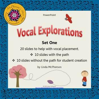 Vocal Exploration Set One