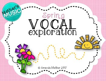Vocal Exploration - Spring