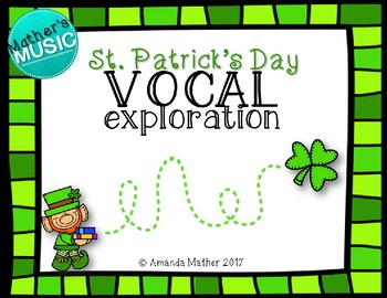 Vocal Exploration - St. Patrick's Day
