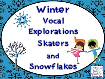 Vocal Exploration Winter Skaters and Snowflakes
