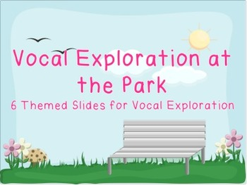 Vocal Exploration at the Park