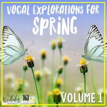 Vocal Explorations for Spring