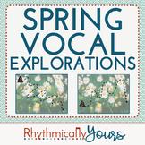 Vocal Explorations