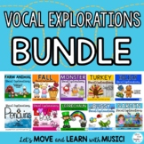 Vocal Explorations: BUNDLE for Music Class School Year