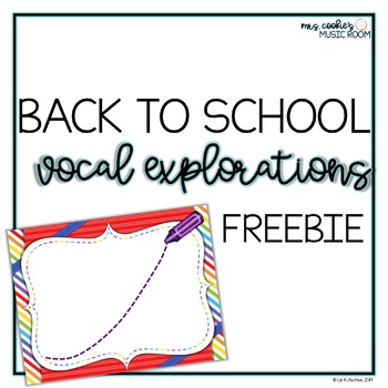 Vocal Explorations: Back to School FREEBIE