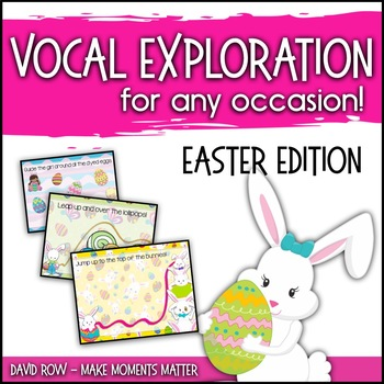 Vocal Explorations - Easter Bunny Edition