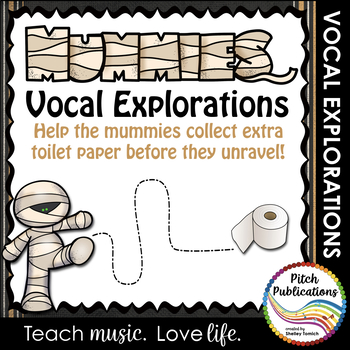 Vocal Explorations - Mummies - Create + Compose Your Own