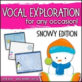 Vocal Explorations - Snowy and Snow Day Edition