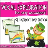 Vocal Explorations - St. Patrick's Day Edition