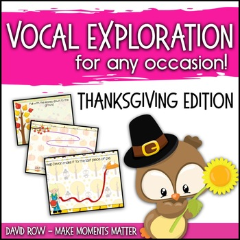 Vocal Explorations - Thanksgiving Edition