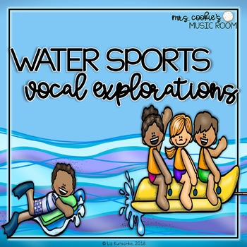 Vocal Explorations: Water Sports Fun