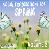 Vocal Exploration {Spring - Volume 2}