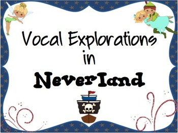 Vocal Explorations in Neverland