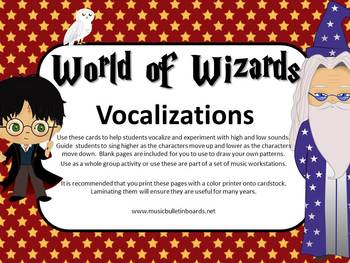 Vocal Explorations/Singing Visual Aids: World of Wizards