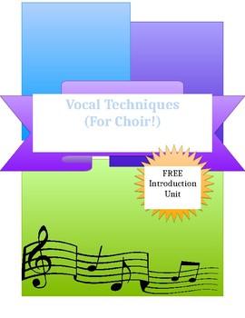 Vocal Techniques (for choir!) Intro Unit