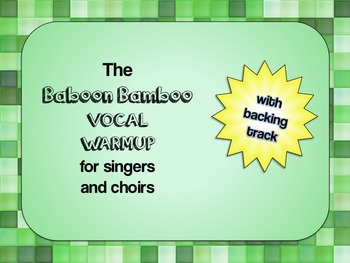 Vocal Warm up: Baboon Bamboo